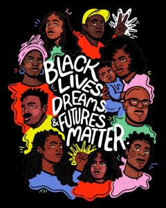 Black lives, dreams, & futures matter. Illustration.